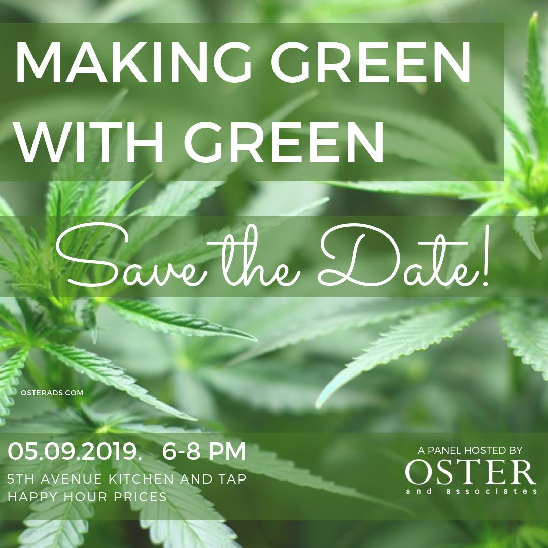 Making Green with Green - Marketing Legal Cannabis