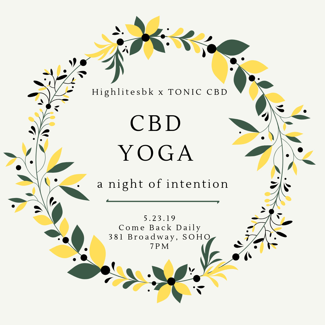 A Night of Intention: CBD Yoga with Highlitesbk & TONIC CBD