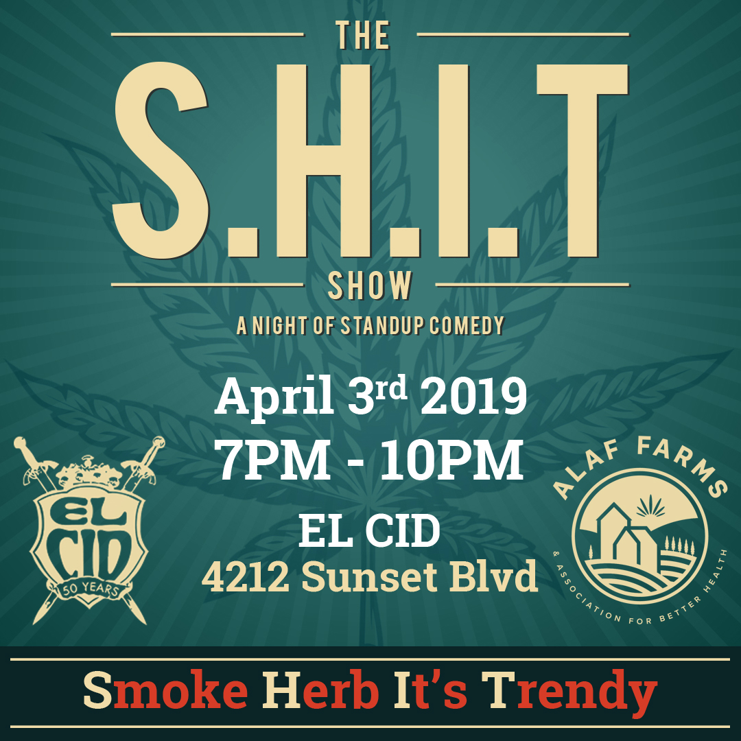 The S.moke H.erb I.t's T.rendy Show!
