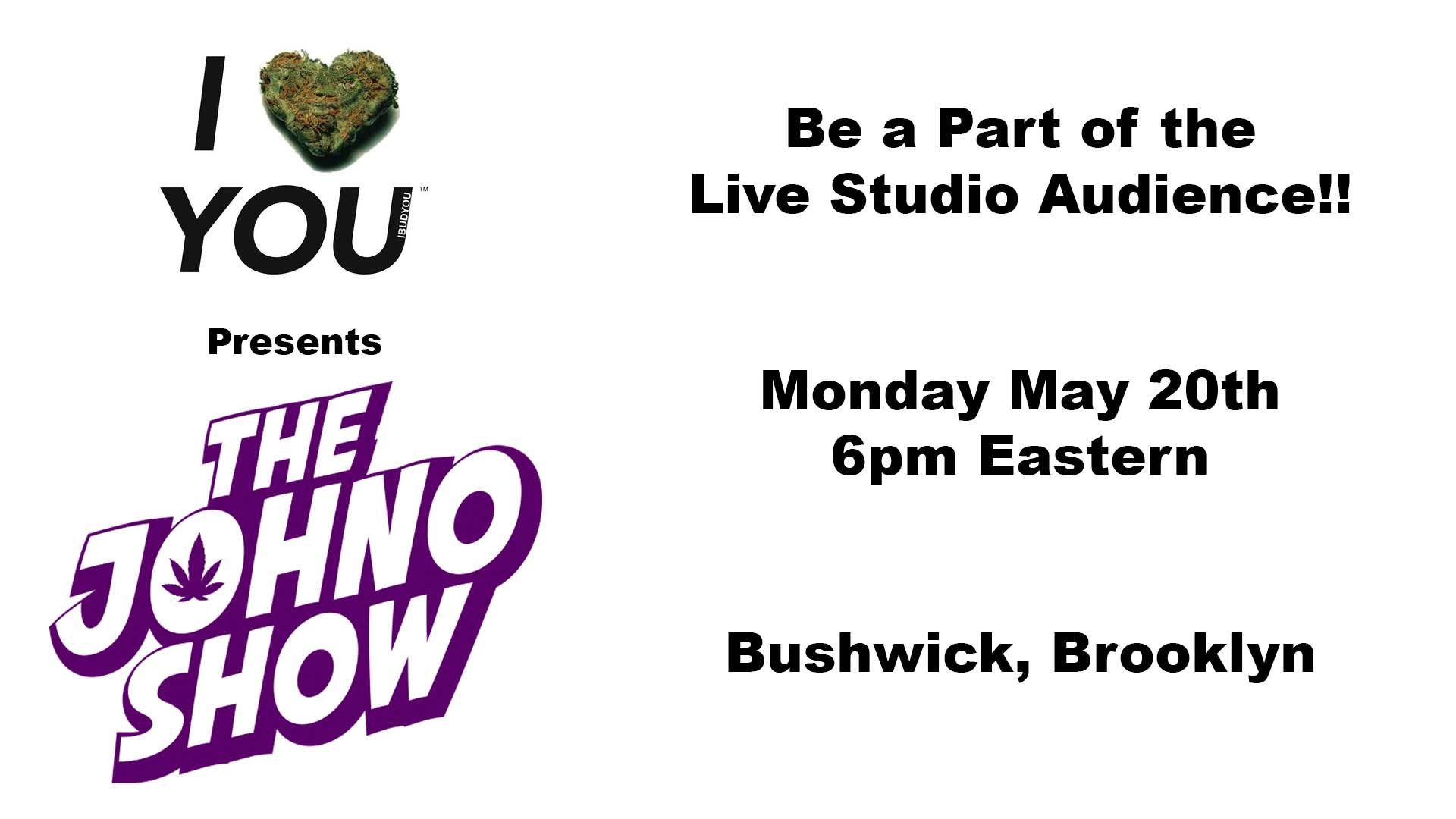 The Johno Show - A Cannabis Infused Cultural Talk Show