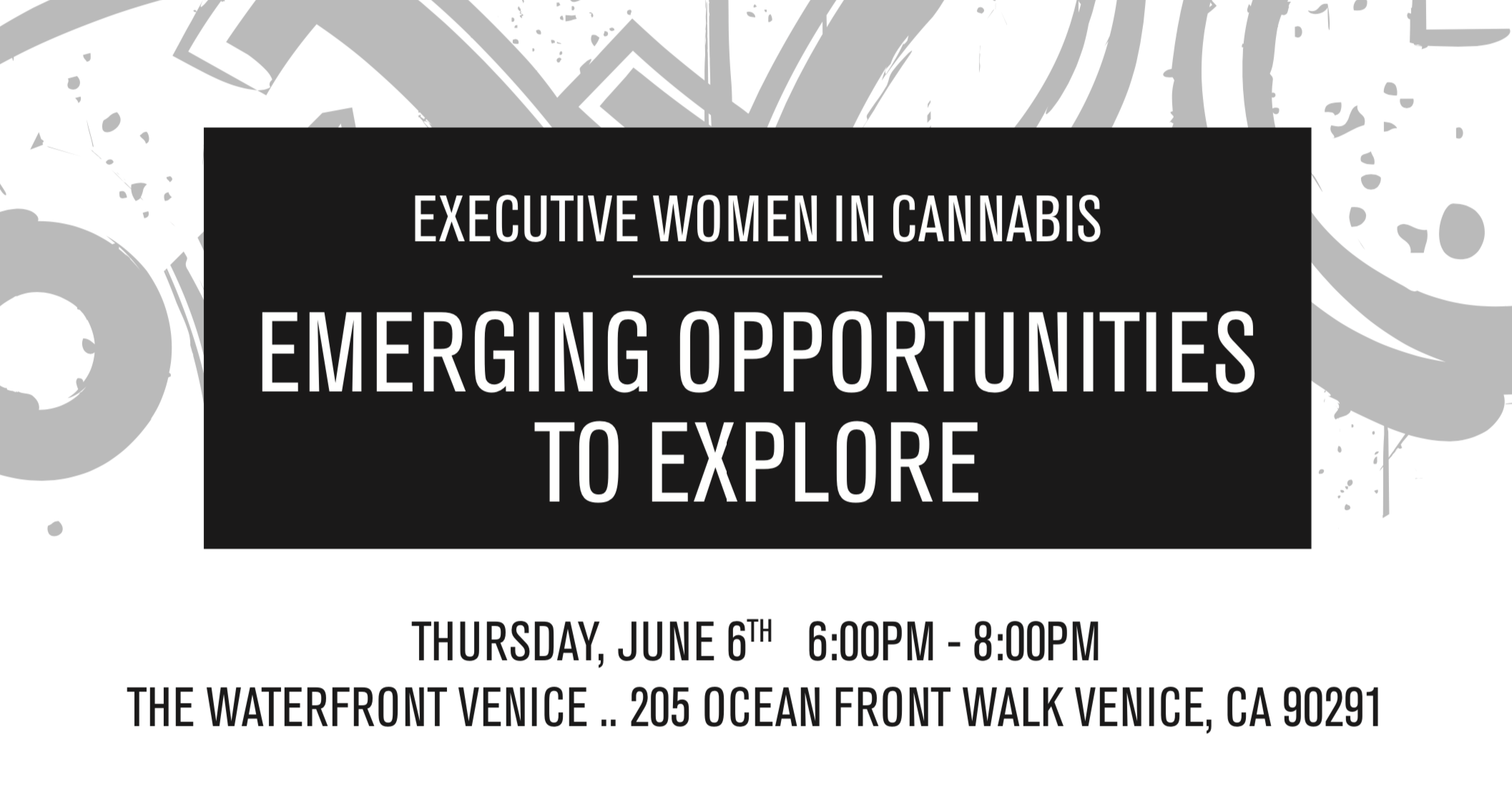 Executive Women in Cannabis Event - Emerging Opportunities to Explore