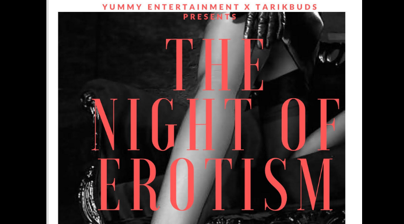 """THE NIGHT OF EROTISM"""