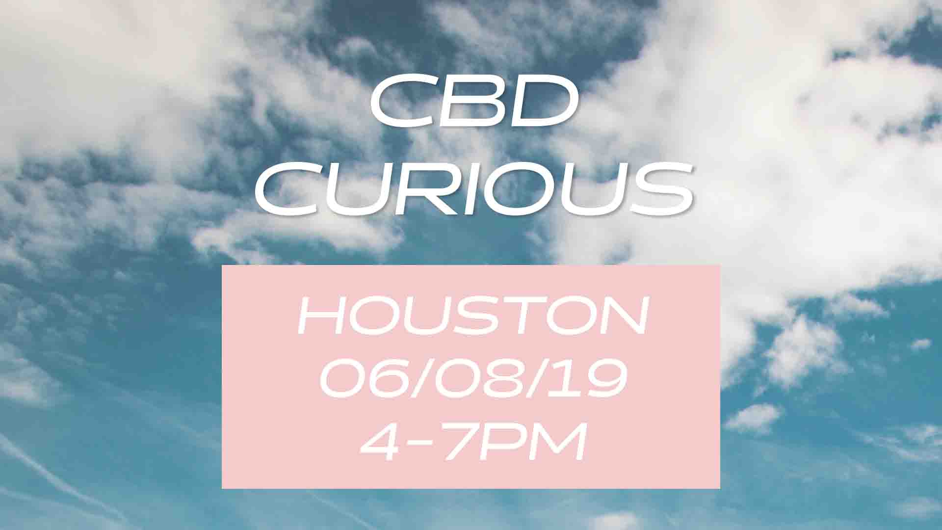 CBD Curious - Houston