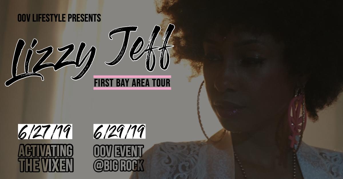 Lizzy Jeff: Bay Area Tour