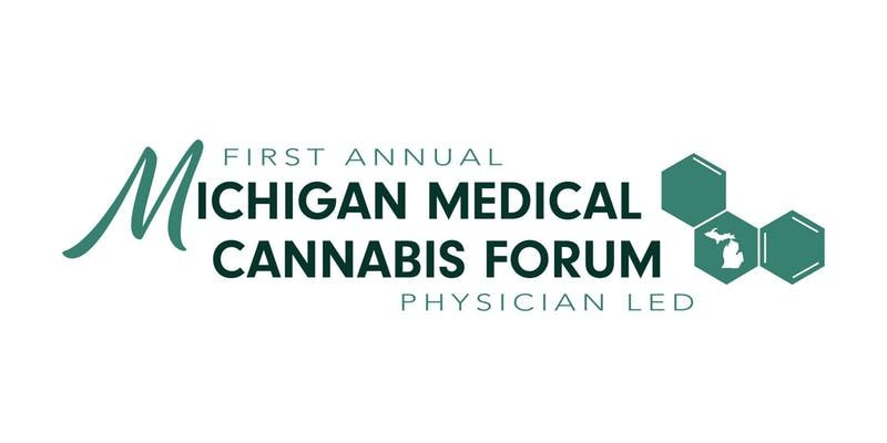 The First Michigan Medical Cannabis Forum: Physician-Led