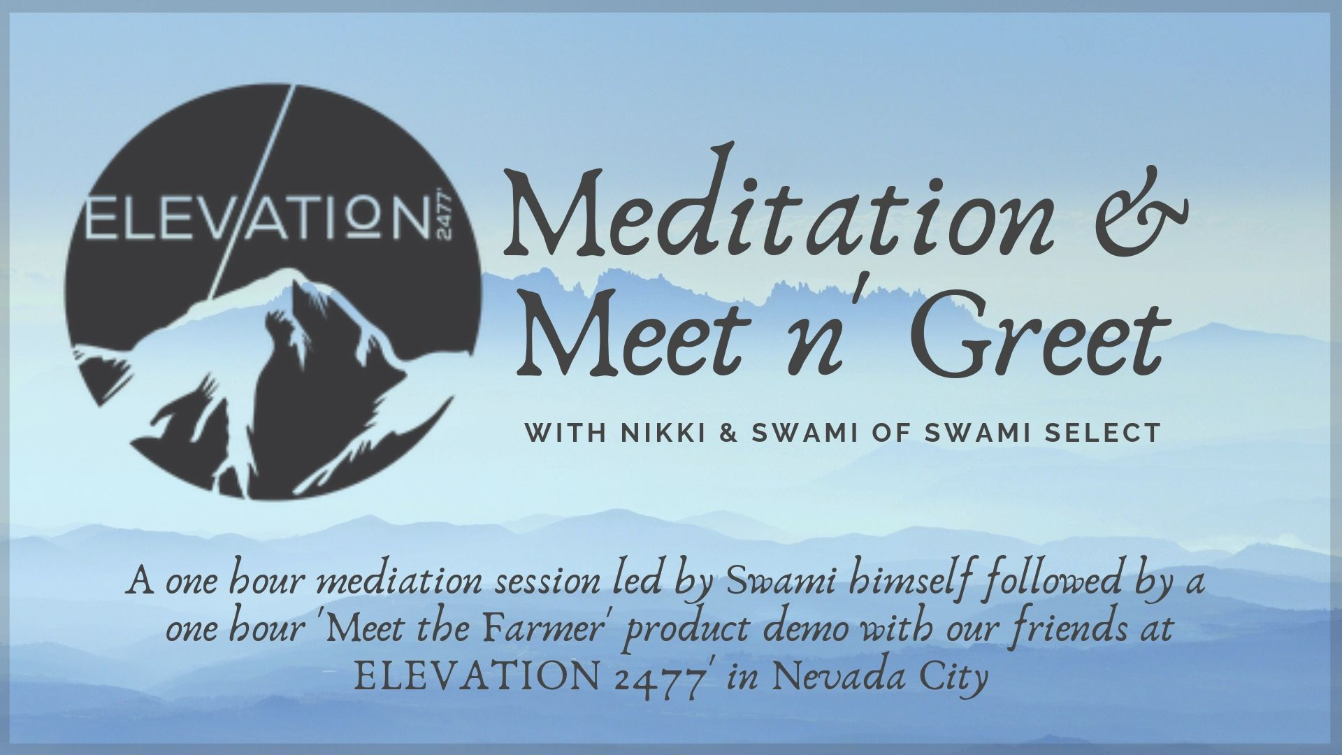 Swami Select In-Store Meditation & Meet n' Greet: ELEVATION 2477'