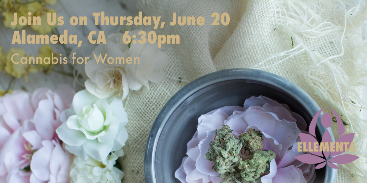 Ellementa Alameda/Oakland: Cannabis for Women