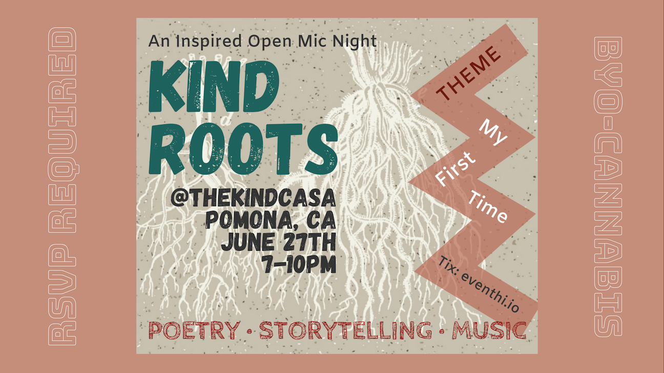 Kind Roots Open Mic