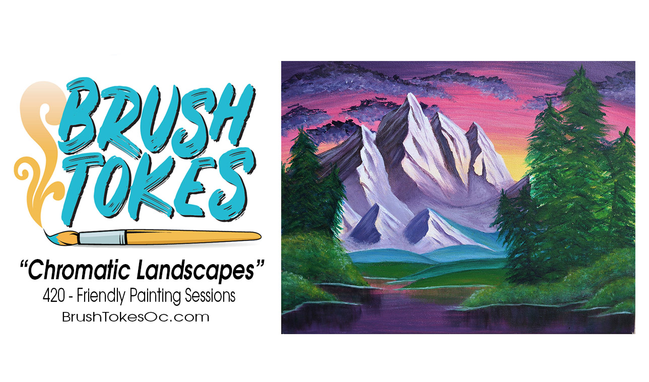 "BrushTokes 420-Friendly All-Inclusive Paint Session - ""Chromatic Landscapes"""