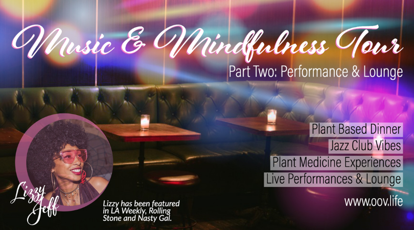 Music & Mindfulness Tour: Performance & Lounge