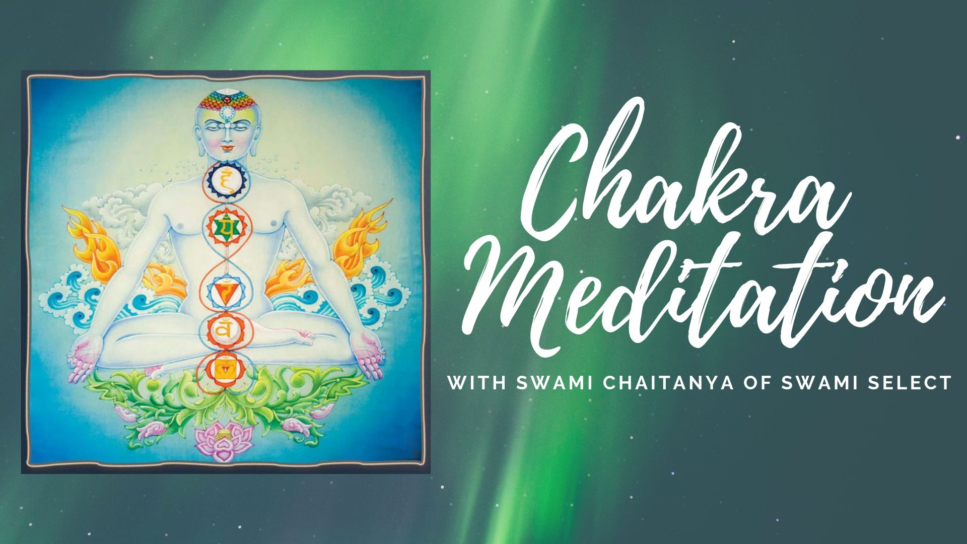 Sitting with Swami - A Chakra Meditation with A Therapeutic Alternative