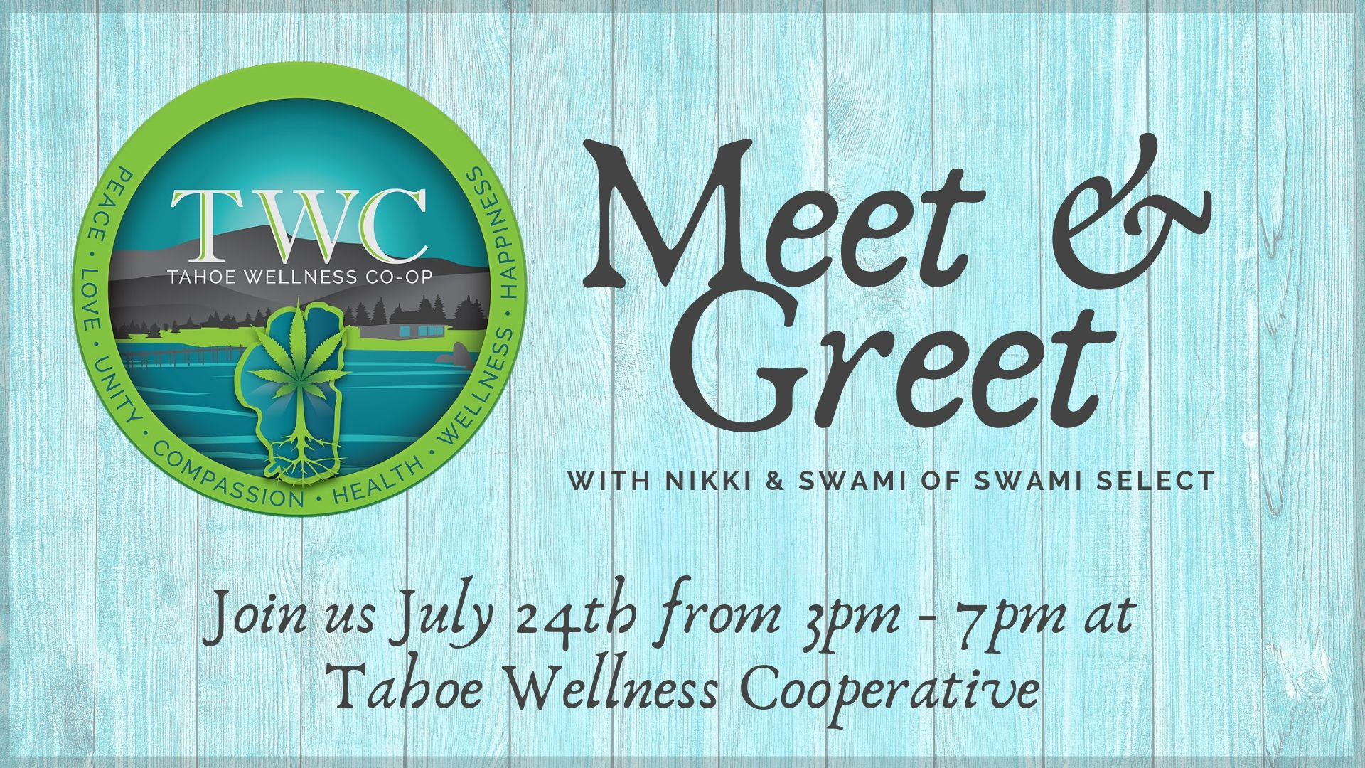 Swami Select In-Store Meet & Greet: Tahoe Wellness Cooperative