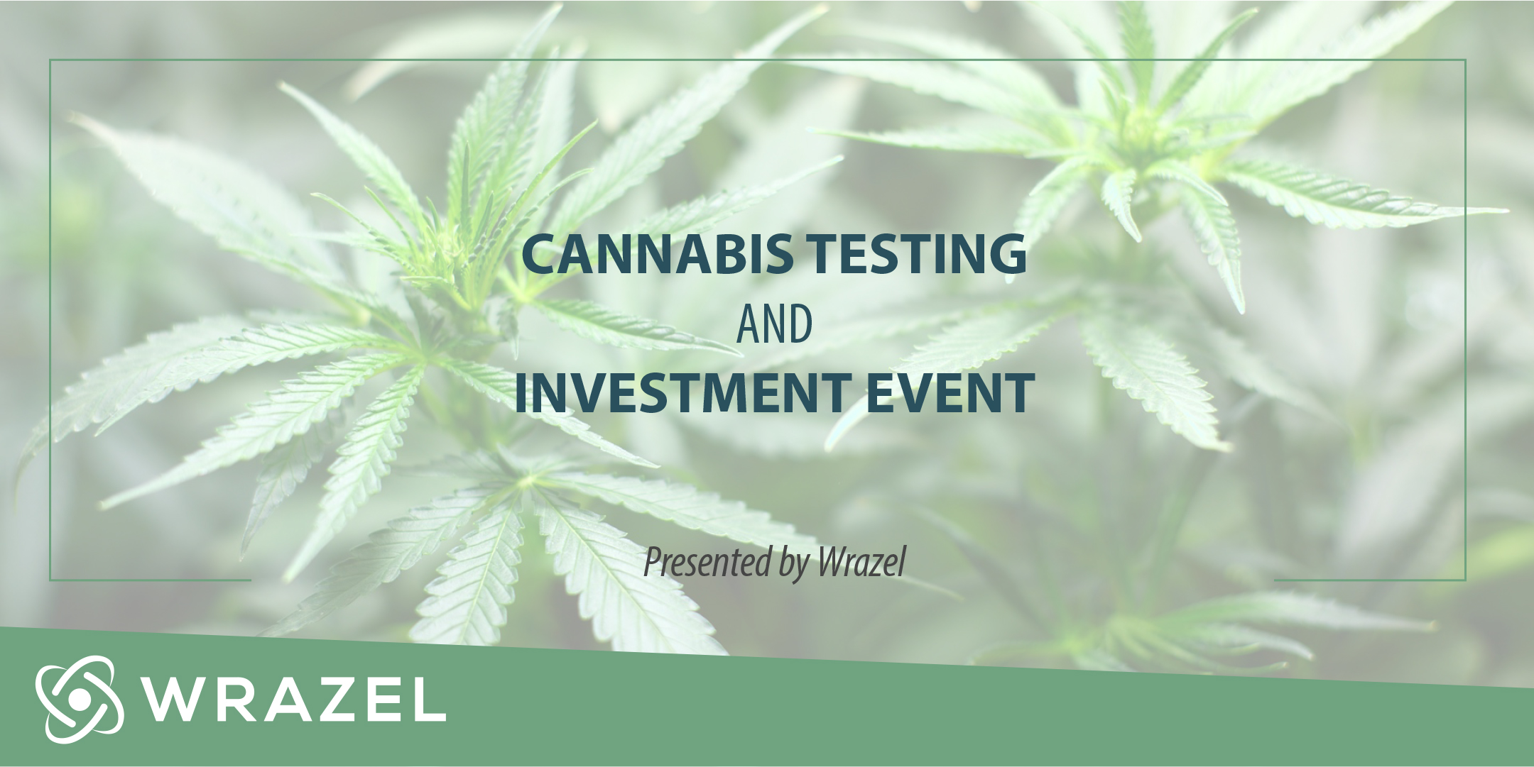 Cannabis Testing and Investment Event