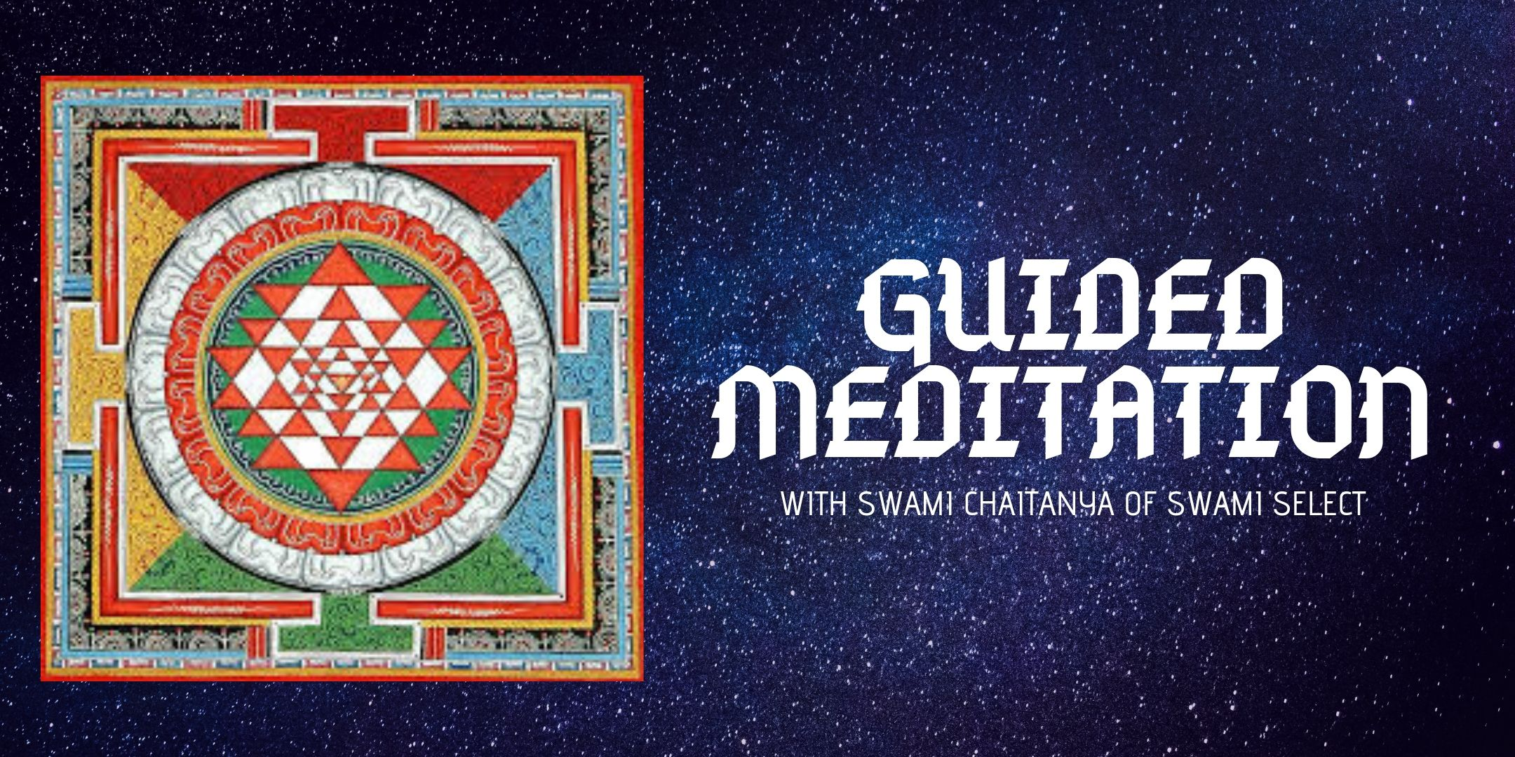 Guided Meditation with Swami Chaitanya of Swami Select