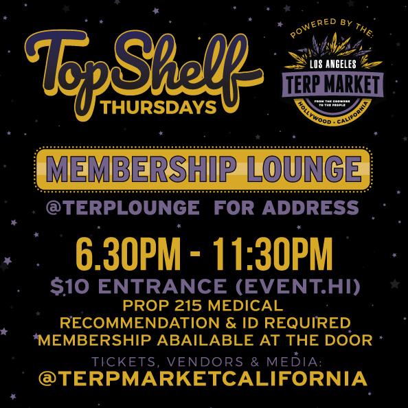 Top Shelf Thursday Terp Market LA 8/1