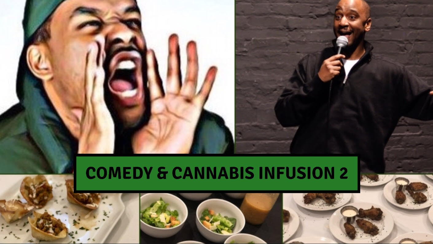 Comedy and Cannabis Infusion 2