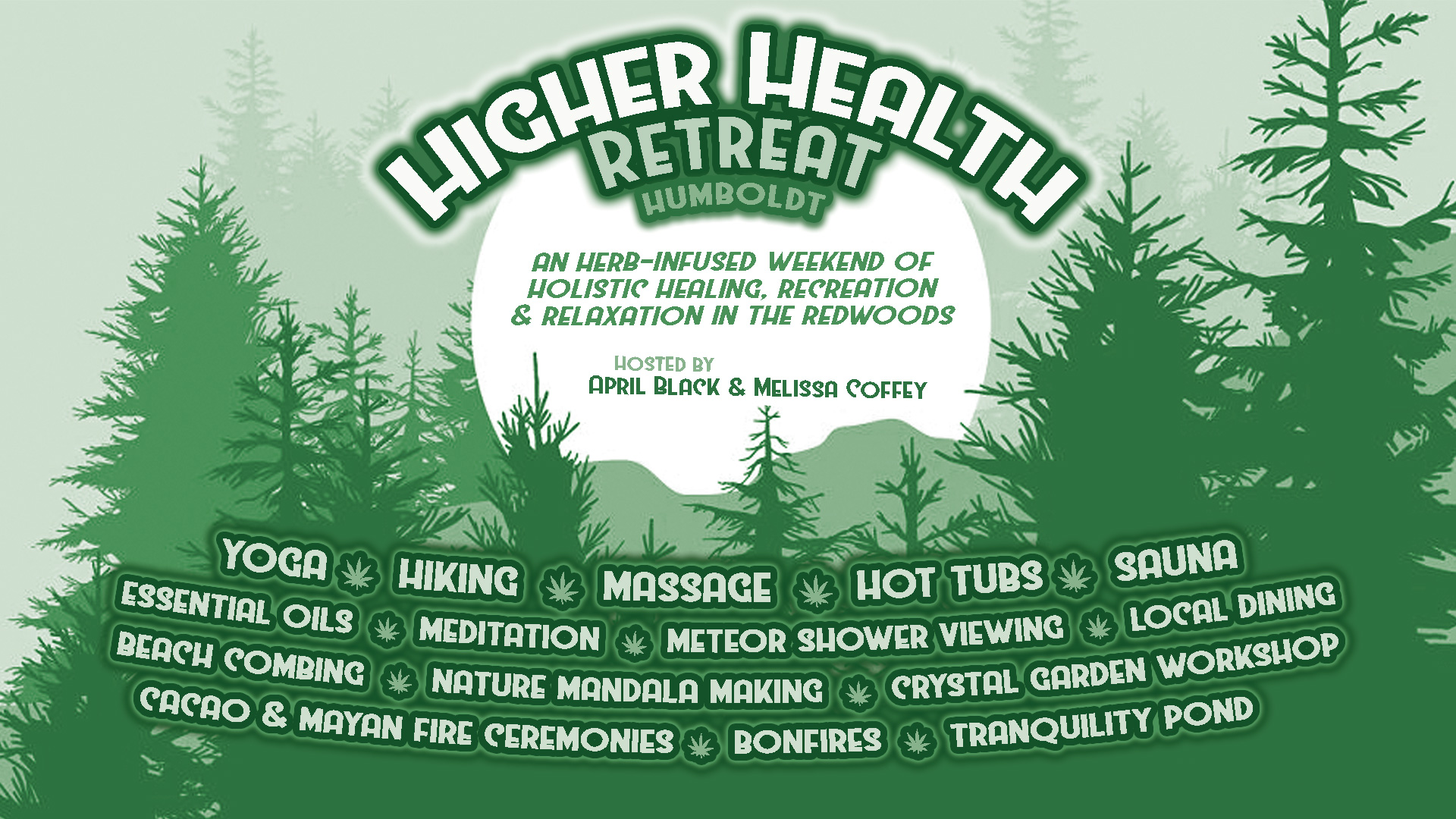 Higher Health Retreat - Humboldt