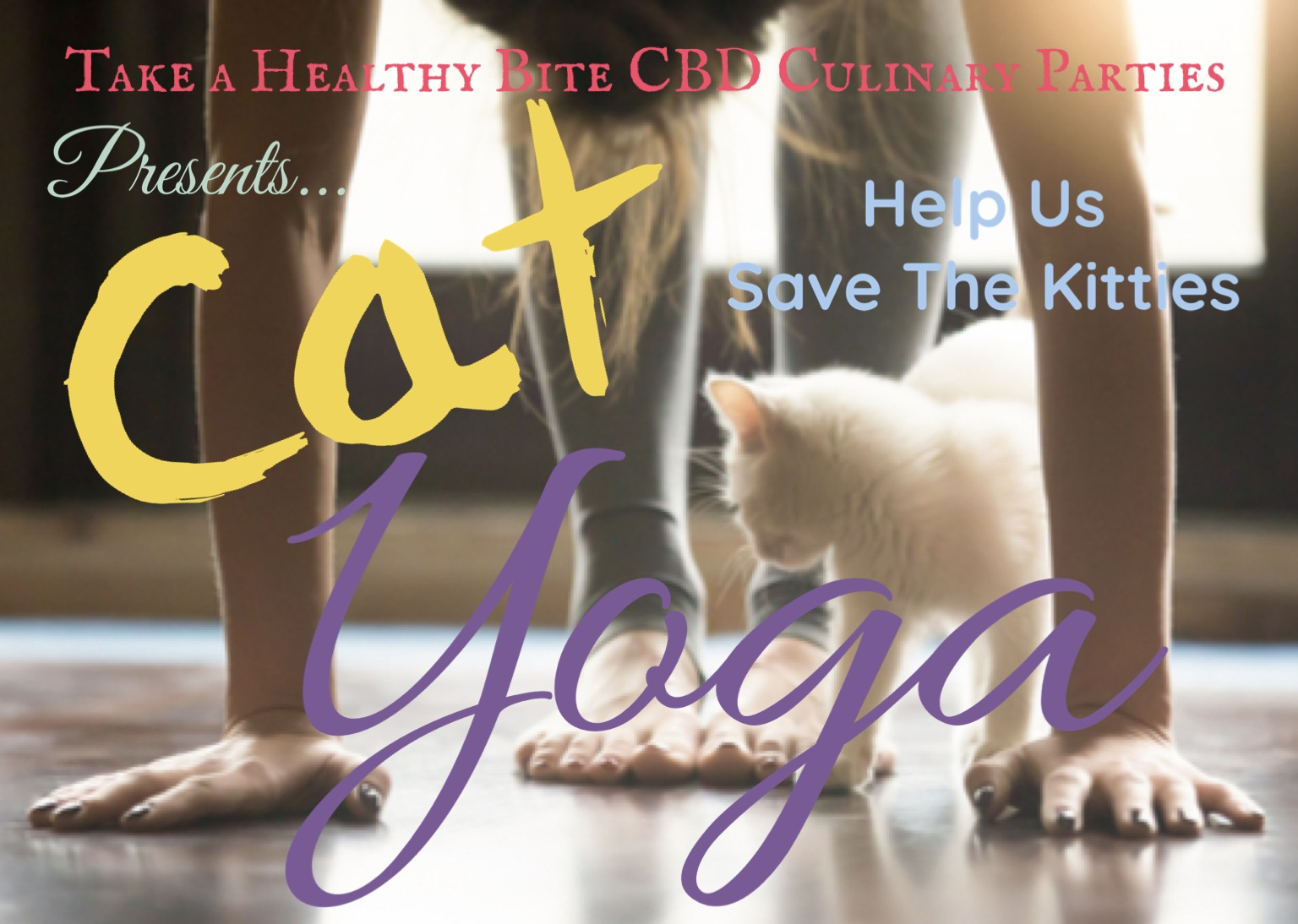 Take a Healthy Bite CBD Culinary Parties Presents: CAT YOGA