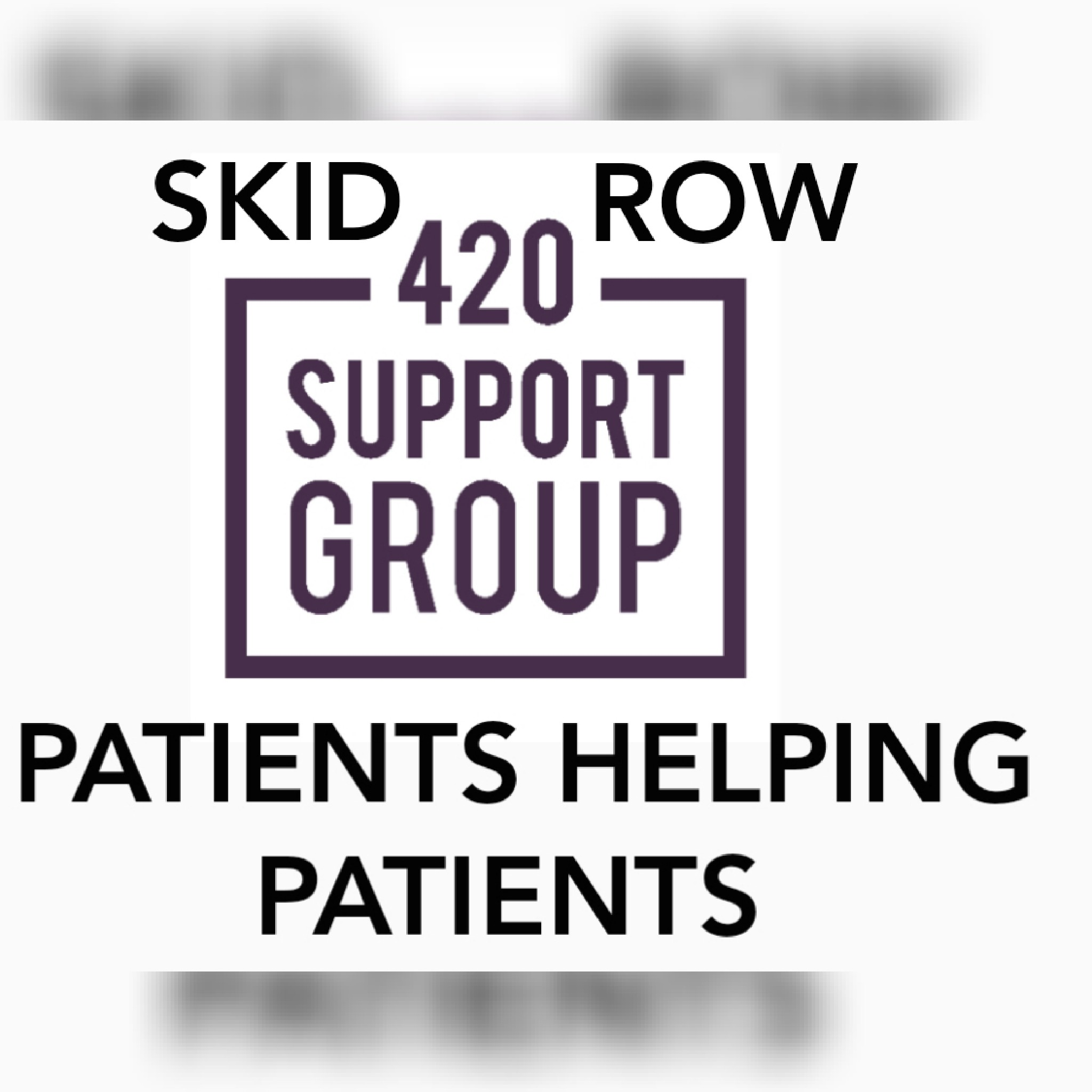 Skidrow 420 Support Group & Community Outreach
