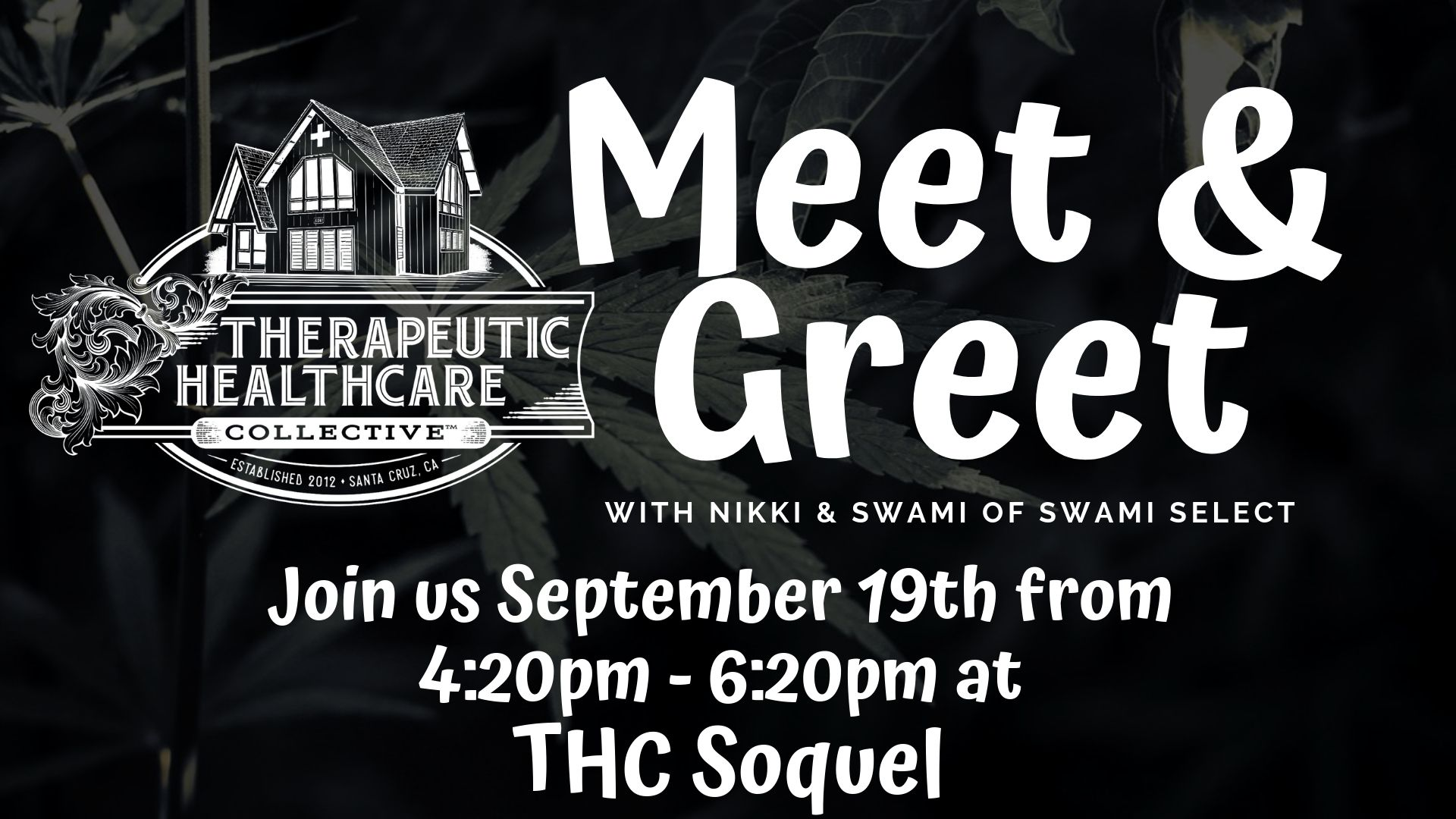 Swami Select Q&A / Meet & Greet at THC Soquel