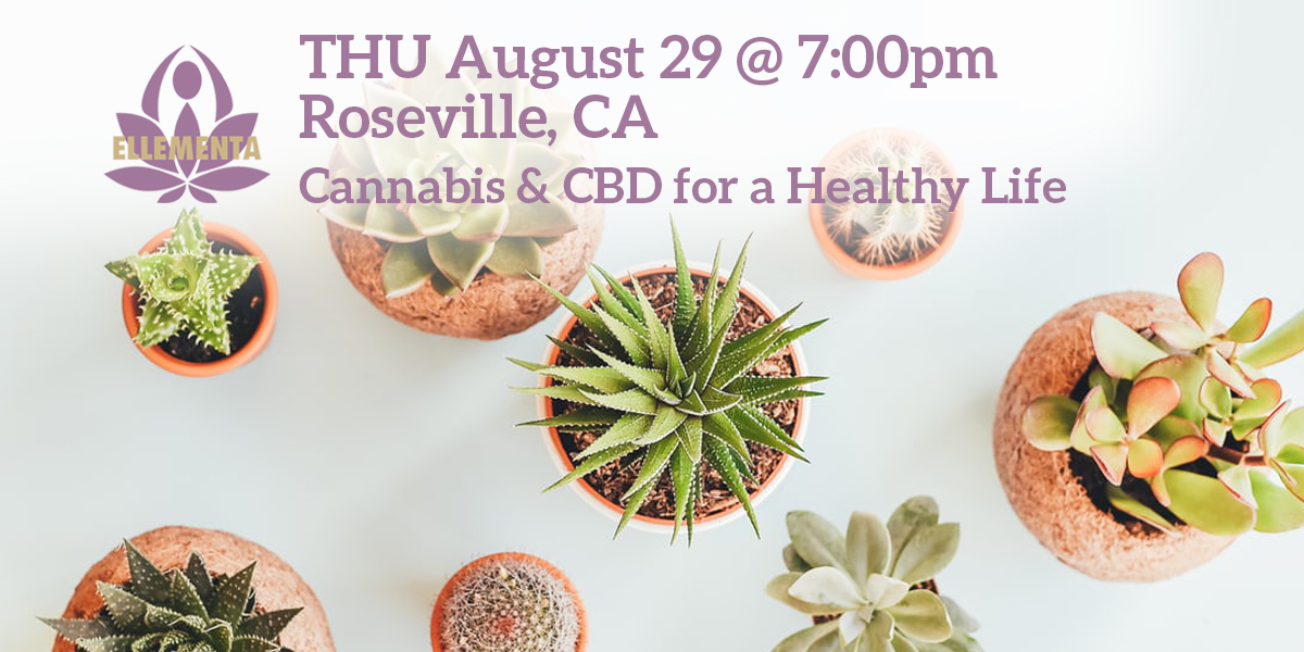 Ellementa Roseville (Placer Co.): Cannabis and CBD for a Healthy Life