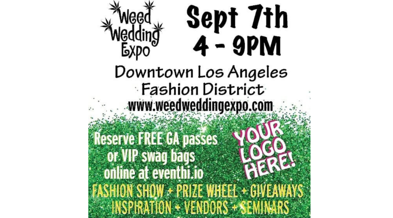 Weed Wedding Expo Los Angeles: A Cannabis Bridal Trade Show