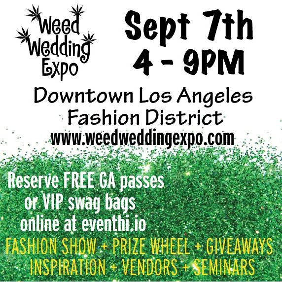Exhibitor and Vendor Registration for Weed Wedding Expo