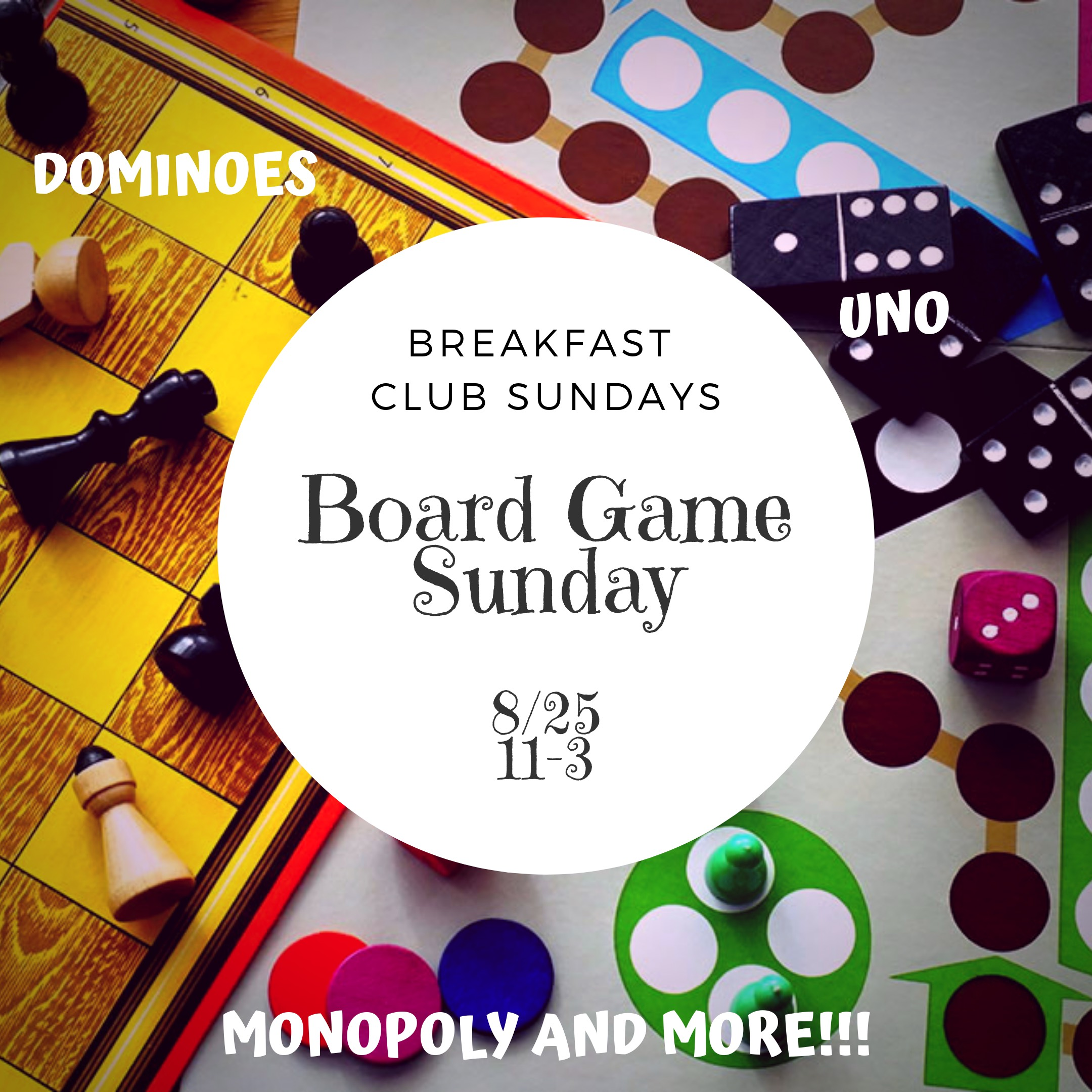 BreakfastClubSundays Board Game Sunday 8/25