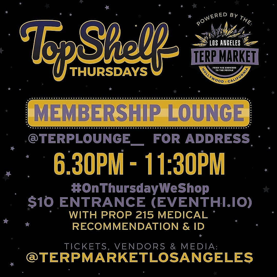 Top Shelf Thursday Terp Market LA 8/22