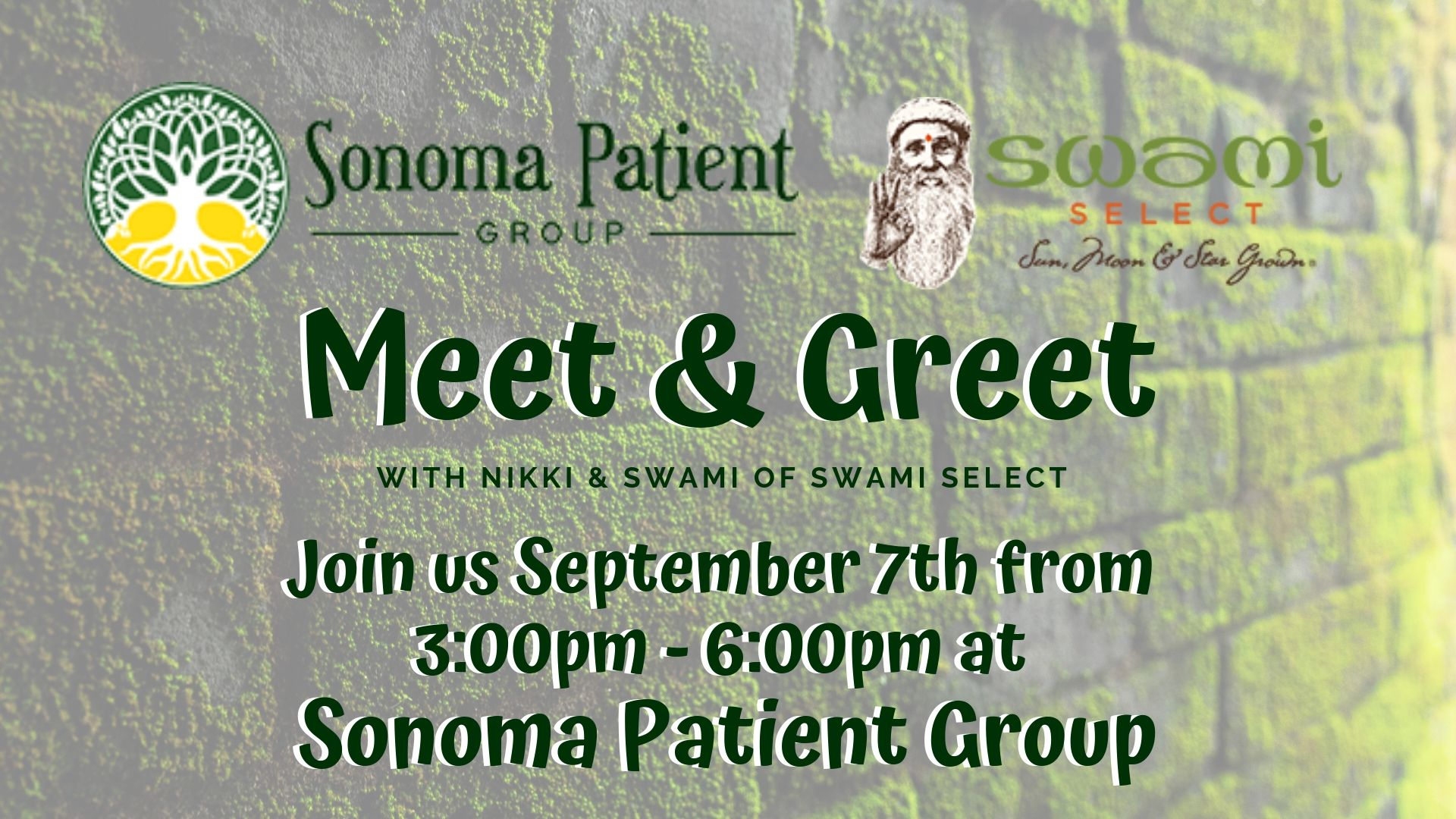 Swami Select In-Store Meet & Greet: Sonoma Patient Group