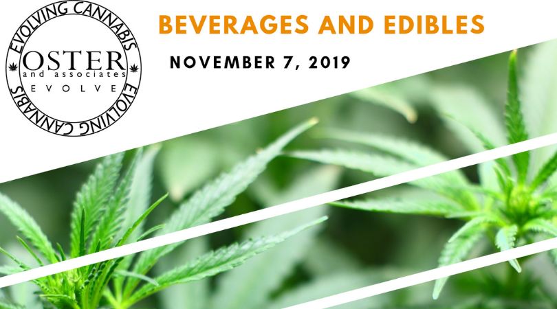 Evolving Cannabis: Beverages & Edibles