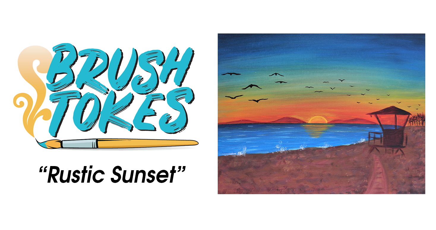 "BrushTokes 420-Friendly All-Inclusive Paint Session - ""Rustic Sunset"""