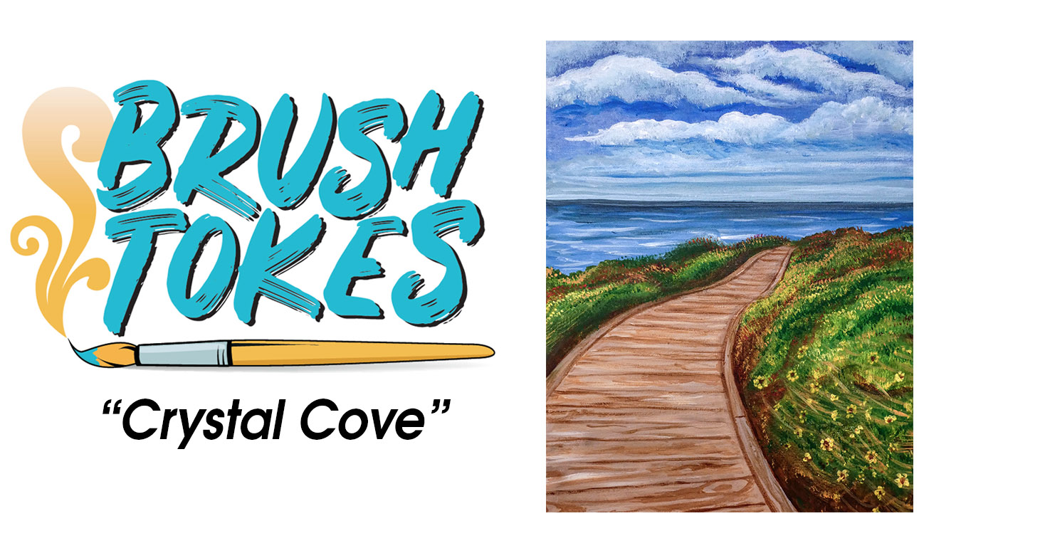 "BrushTokes 420-Friendly All-Inclusive Paint Session - ""Crystal Cove"""