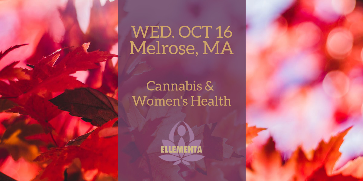 Ellementa Melrose (Boston): Cannabis and Women's Health