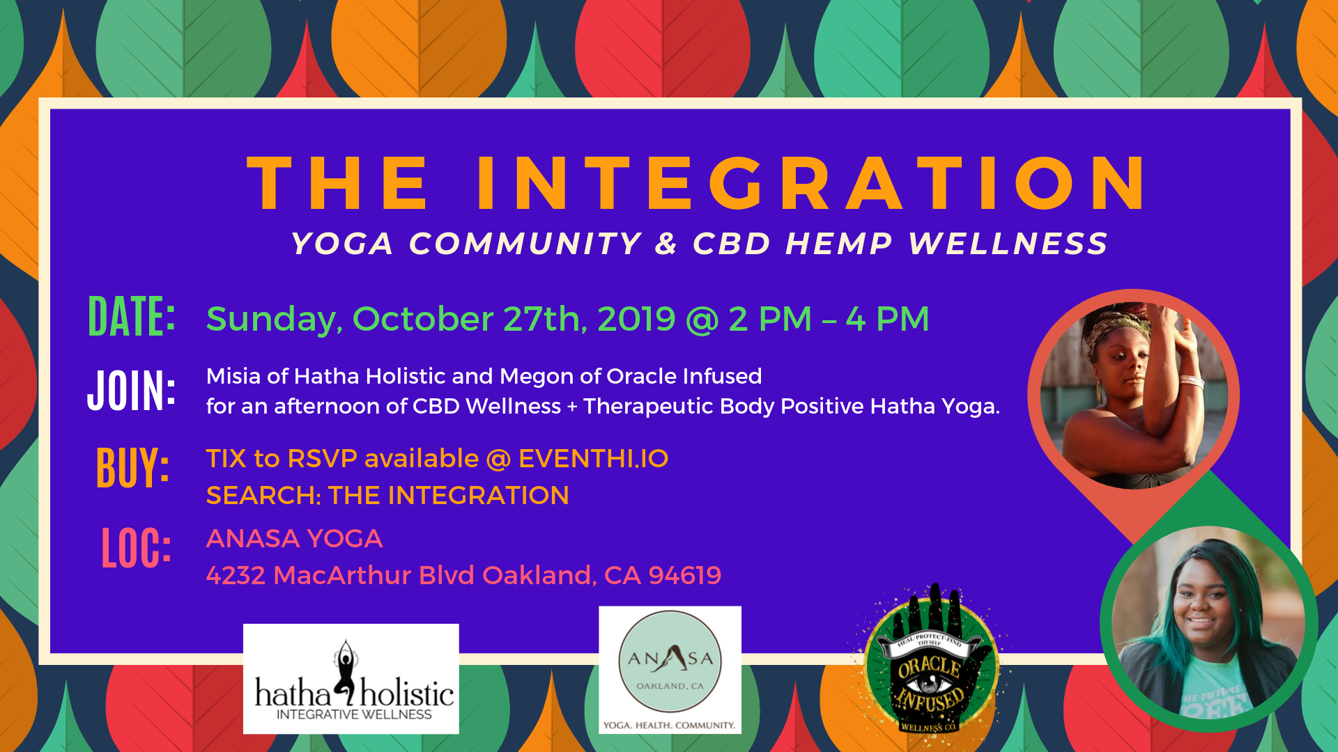**Registration Closing 10/23** THE INTEGRATION: YOGA COMMUNITY & CBD HEMP WELLNESS TOGETHER