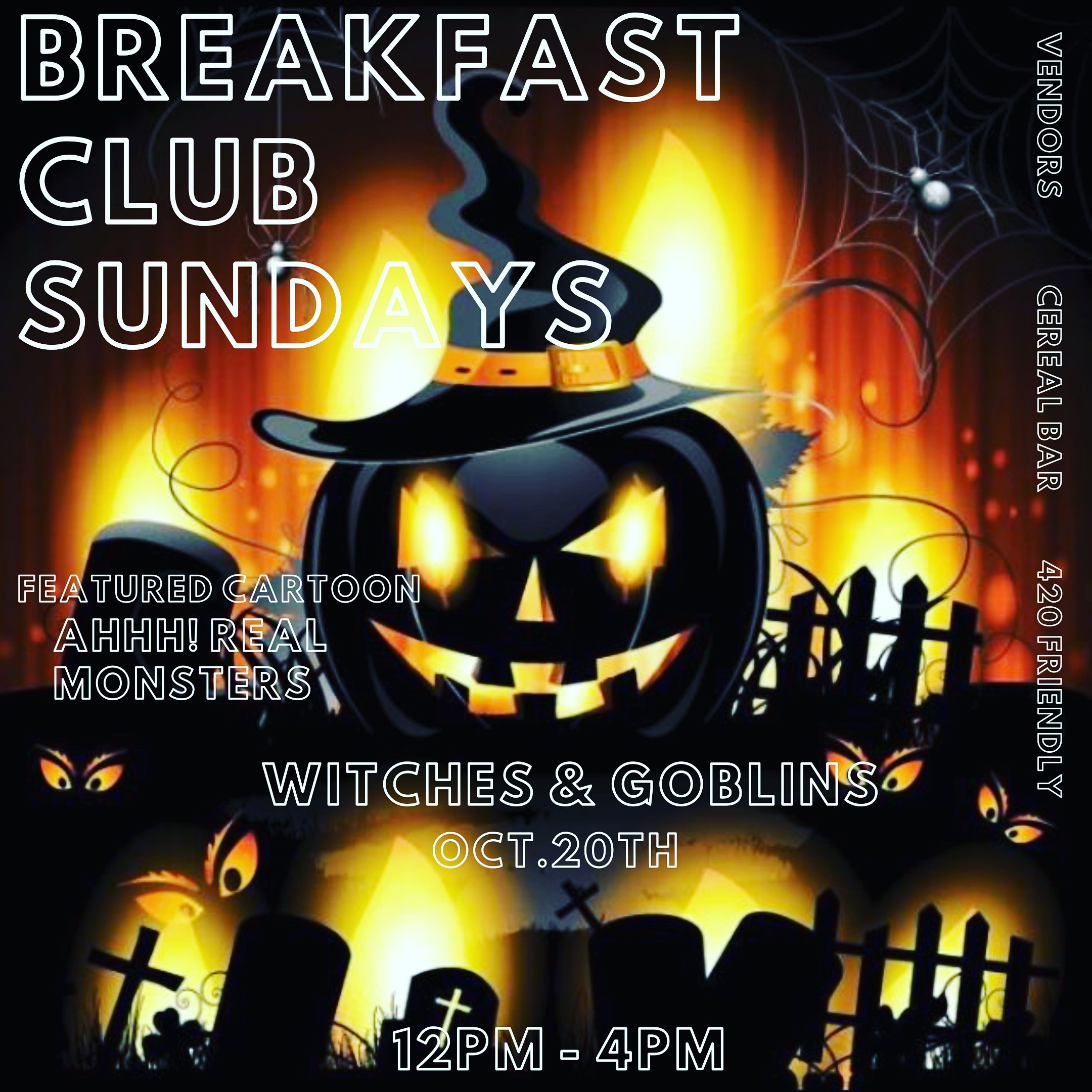 BreakfastClubSundays Witches and Goblins Sunday 10/20