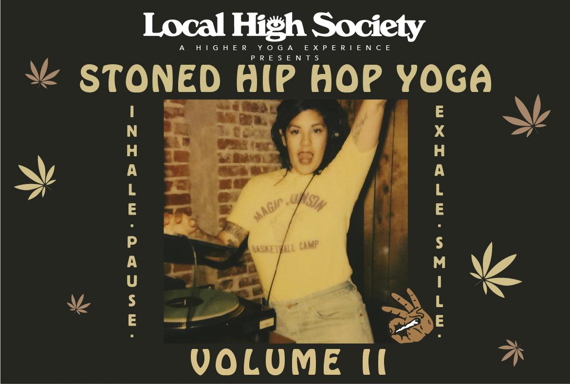 Stoned Hip Hop Yoga Vol. II