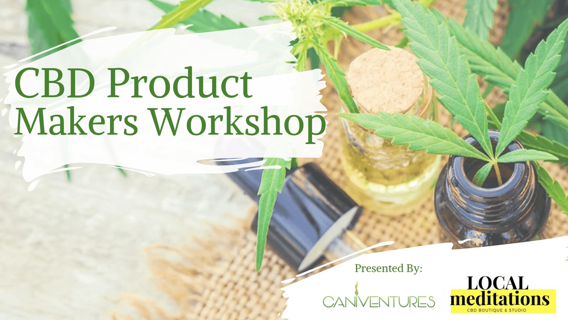 CBD Product Makers Workshop
