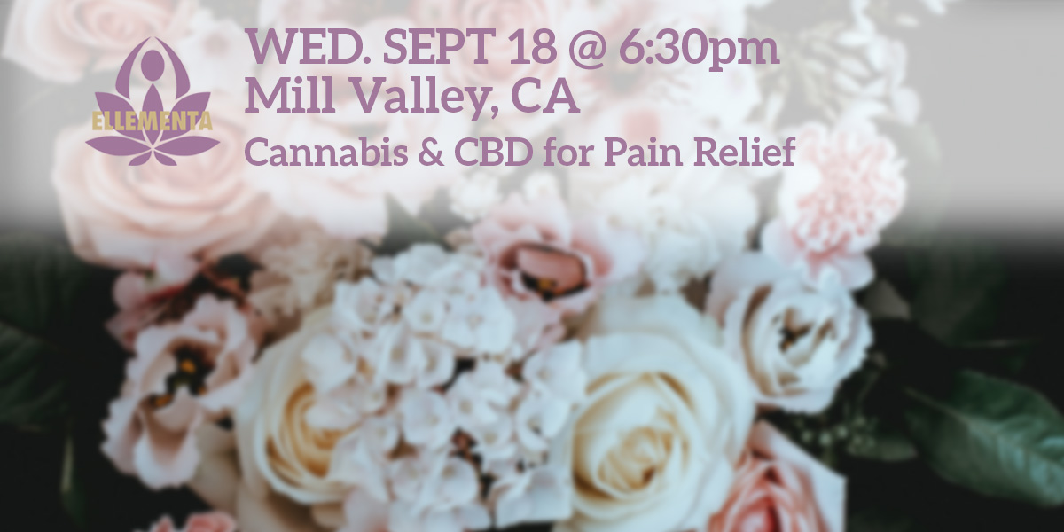 Ellementa Marin (Mill Valley): Cannabis and CBD For Pain Relief