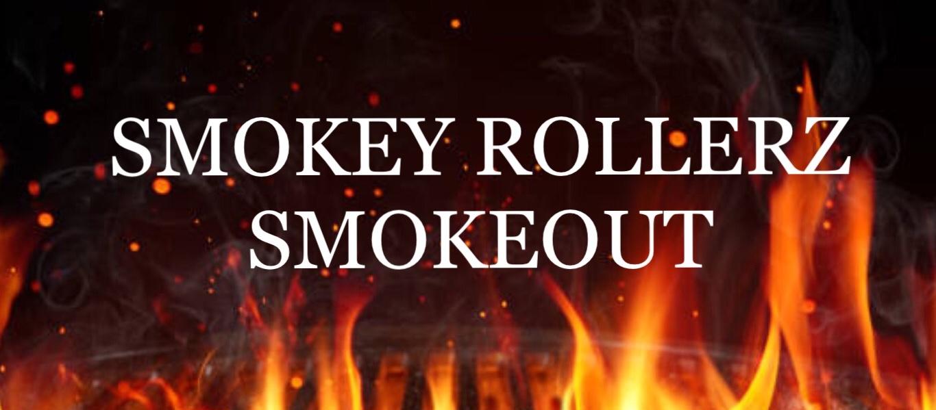 Smokey Rollerz Smokeout