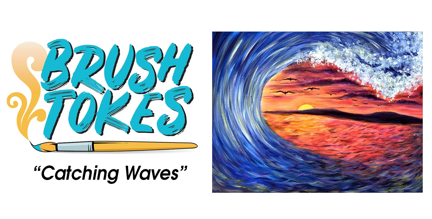 "BrushTokes 420-Friendly All-Inclusive Paint Session - ""Catching Waves"""