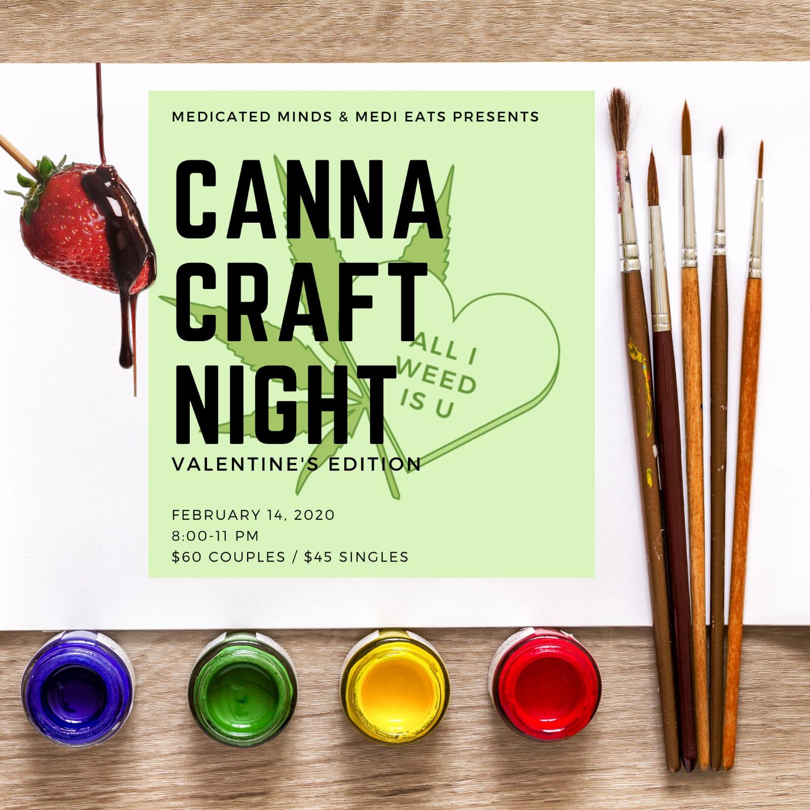 Canna Create Night (Valentine's Day Edition)