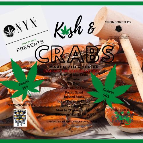 Kush and Crabs