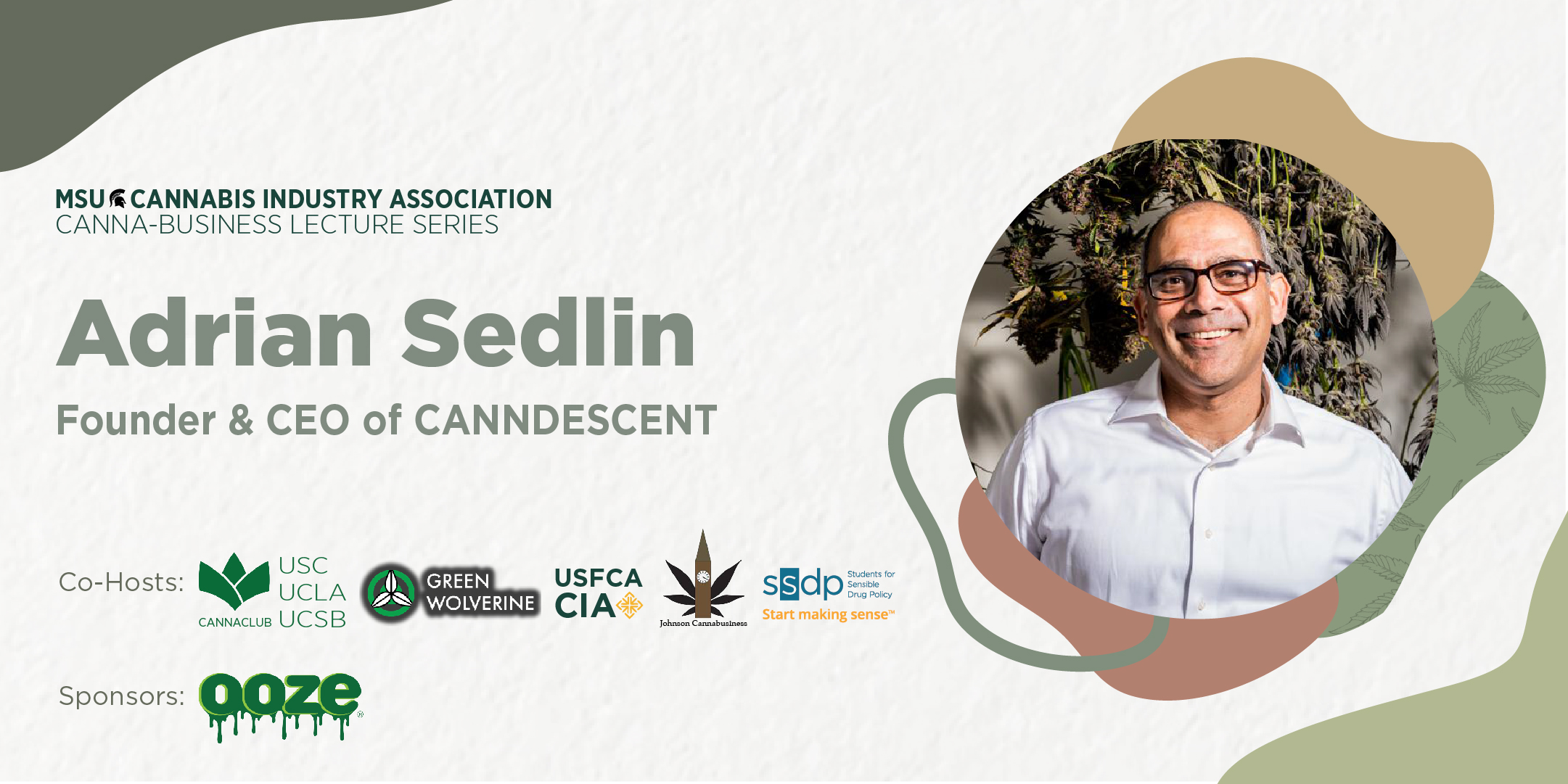MSUCIA Cannabusiness Series, with Adrian Sedlin
