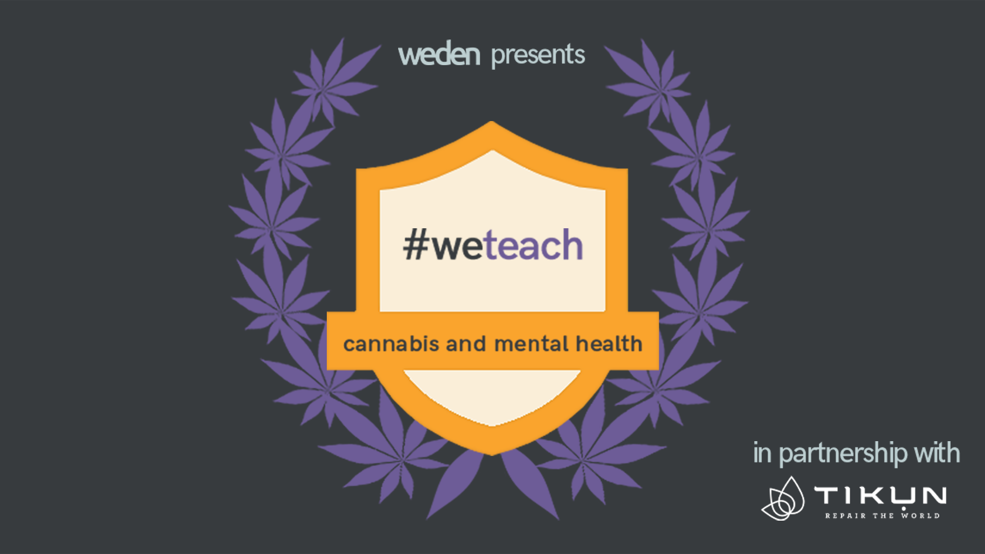 #WeTeach Cannabis & Mental Health