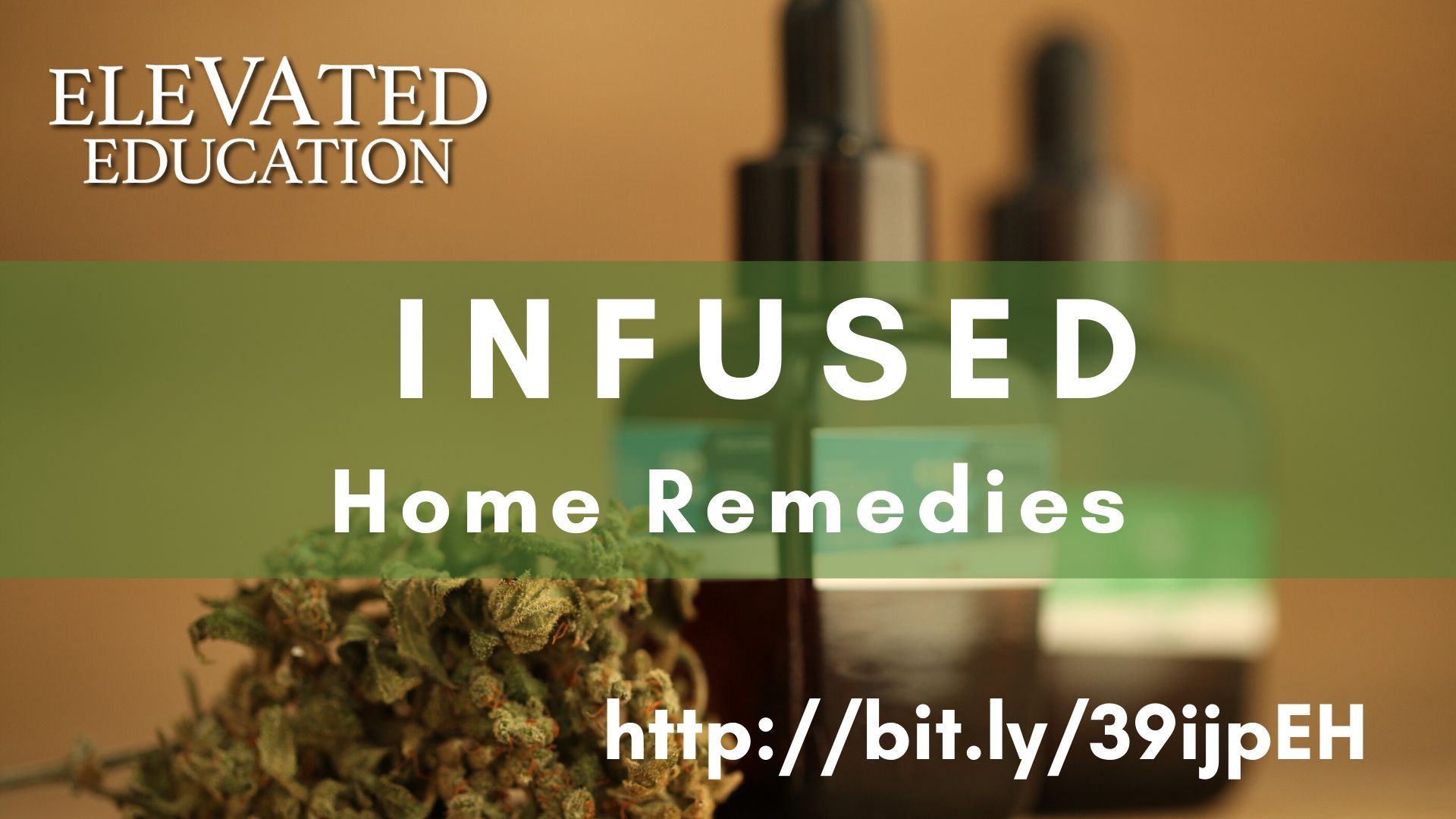 Infused Home Remedies (Elevated Education)