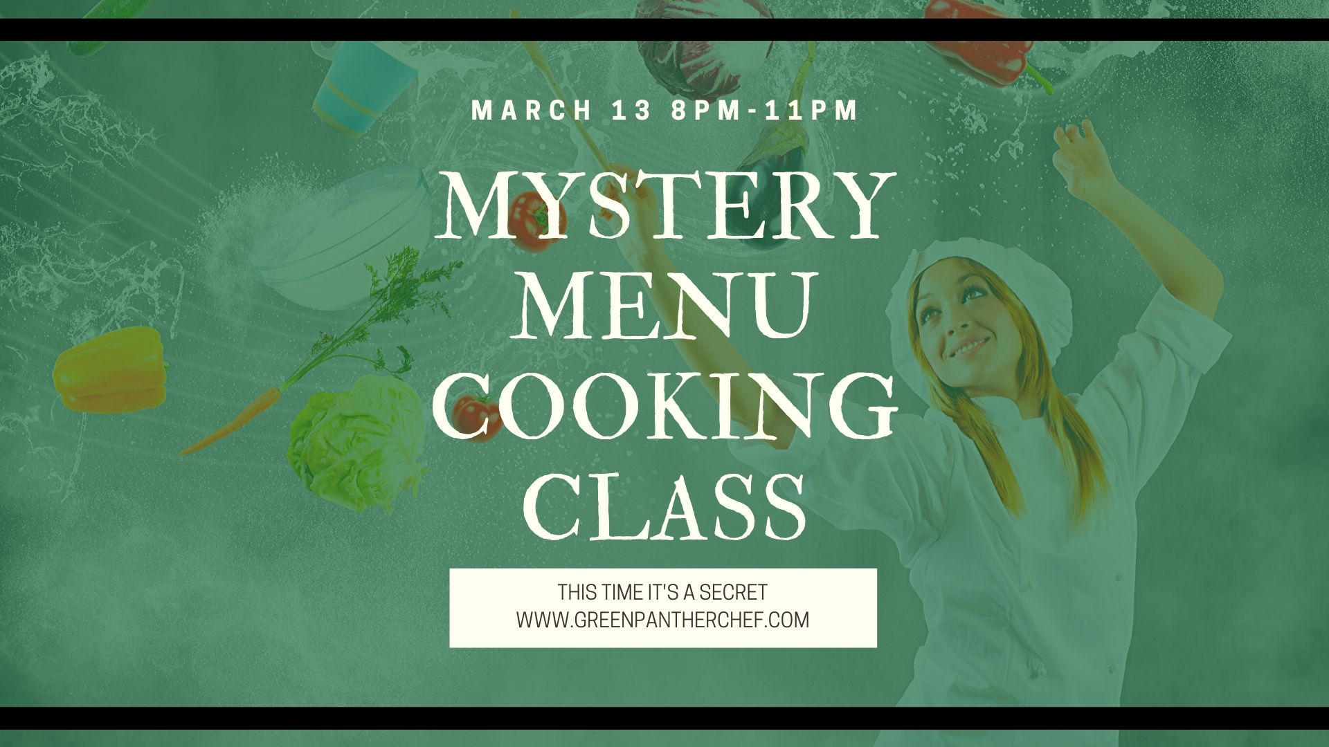 MYSTERY MENU INFUSED COOKING CLASS