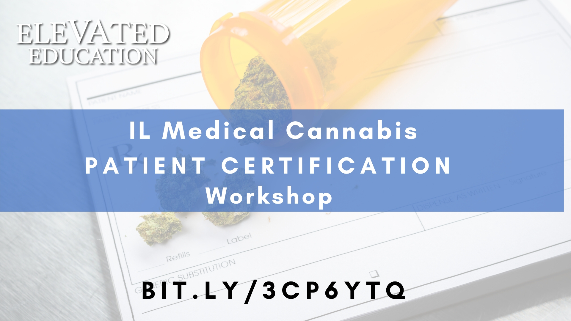 Medical Cannabis Patient Certification (Elevated Education)