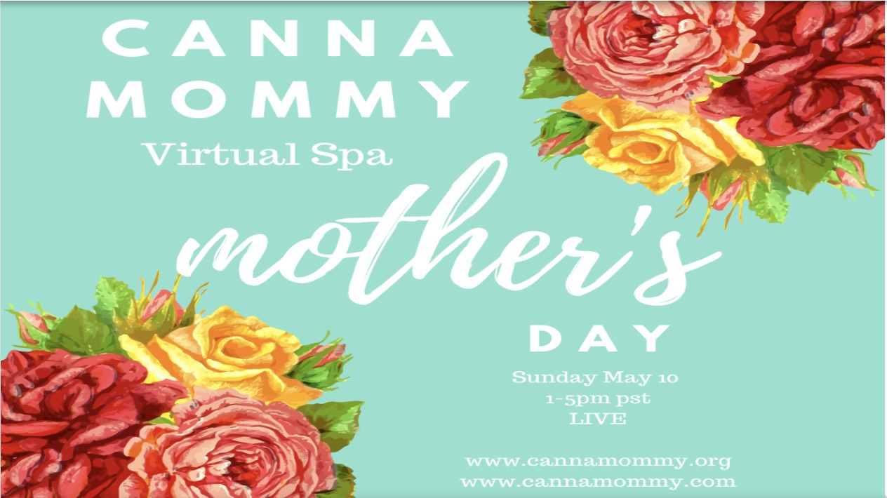 CannaMommy Mother's Day Virtual Spa