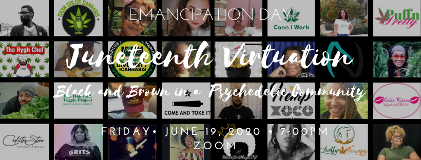 Juneteenth Virtuation: Black and Brown in the Psychodelic Community